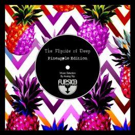 The Flipside of Deep - Pineapple Edition