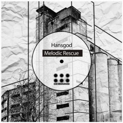 MELODIC RESCUE HANSGOD